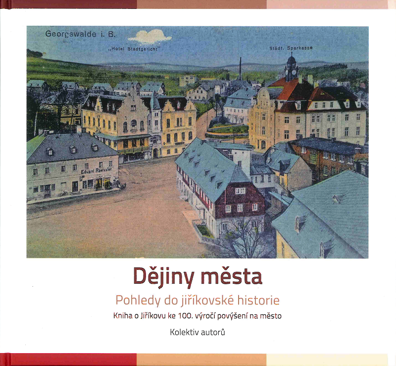 Dějiny města – Pohledy do jiříkovské historie