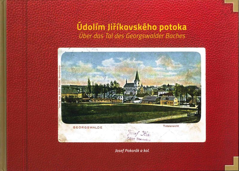 Údolím Jiříkovského potoka (Über das Tal des Georgswalder Baches)