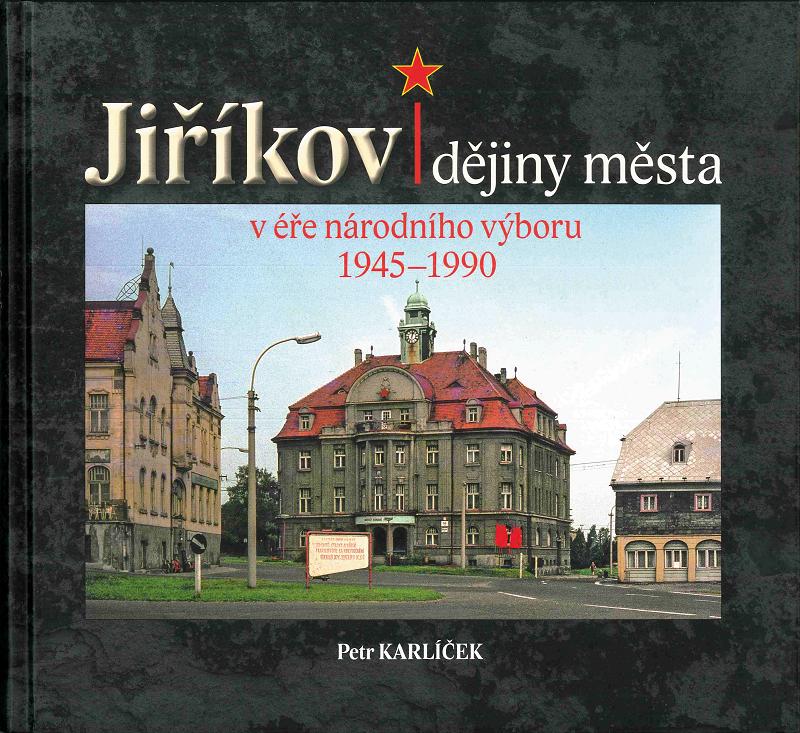 Jiříkov – dějiny města véře národního výboru 1945–1990