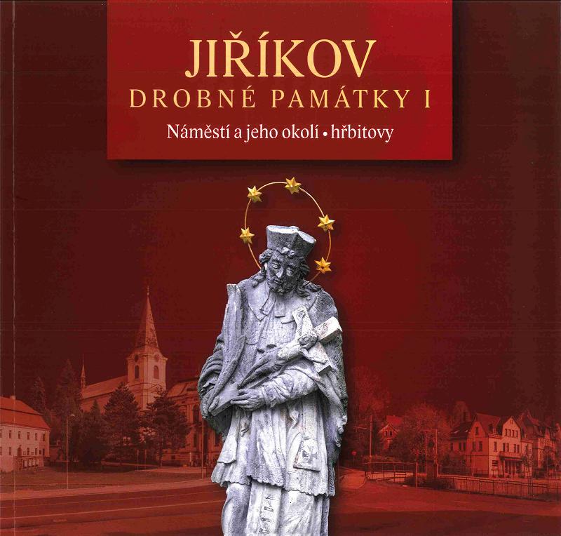 Jiříkov – Drobné památky I.